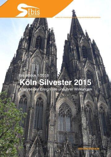 Köln Silvester 2015