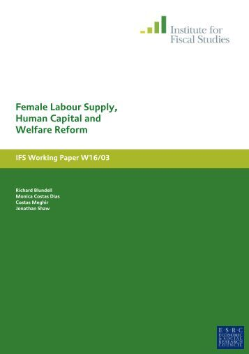Female Labour Supply Human Capital and Welfare Reform