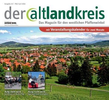 Altlandkreis - Das Magazin für den westlichen Pfaffenwinkel - Mai/Juni 2016