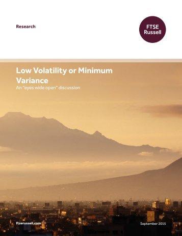 Low Volatility or Minimum Variance