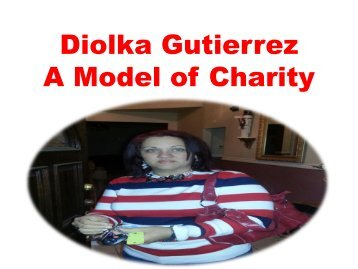 Diolka Gutierrez - A Model of Charity