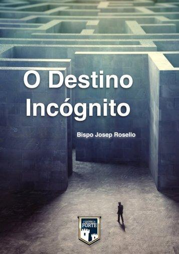 O Destino Incógnito