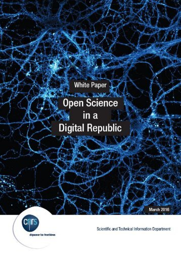 White Paper - Open Science in a Digital Republic 1
