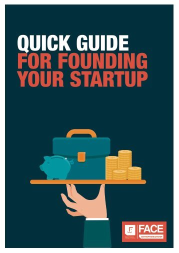 QUICK GUIDE FOR FOUNDING YOUR STARTUP
