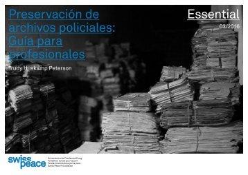 Preservación de archivos policiales Guía para profesionales Essential