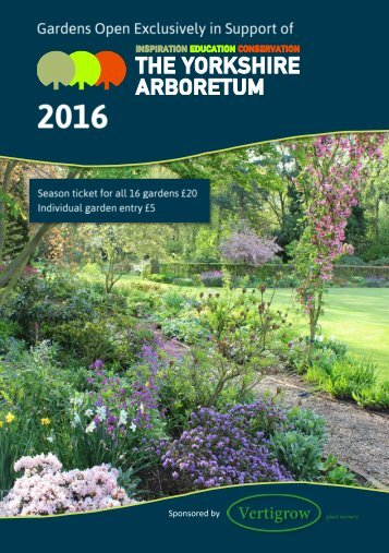 Open Gardens in Aid of the Yorkshire Arboretum - 2016