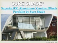 Superior 80C Aluminium Venetian Blinds Portfolio by Sure Shade