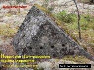 Huggen sten i Storvretabygdens höglänta skogsmarker   Del II  Borrat stenmaterial   Windahl  2016