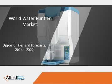 World Water Purifier Market 2015-2022