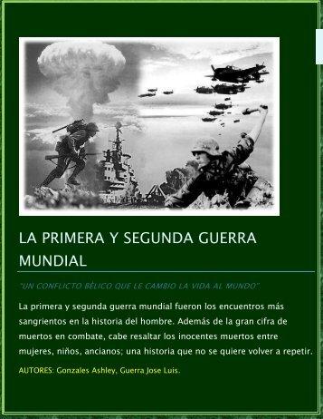 LA PRIMERA Y SEGUNDA GUERRA MUNDIAL