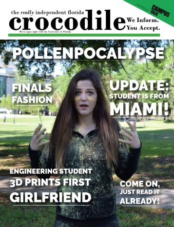 The Crocodile UF - April 2016 - Pollenpocalypse