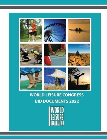 WORLD LEISURE CONGRESS BID DOCUMENTS 2022