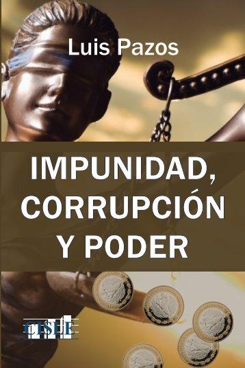 IMPUNIDAD CORRUPCIÓN Y PODER
