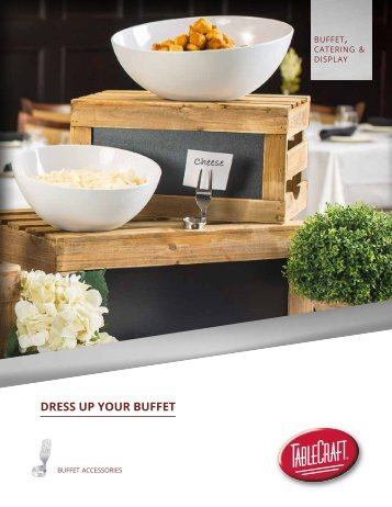 Cheese DRESS UP YOUR BUFFET