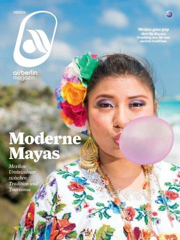 Mai 2016 airberlin magazin - Moderne Mayas