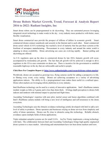 Drone Robots Market Growth, Trend, Forecast & Analysis Report 2016 to 2022 Radiant Insights, Inc