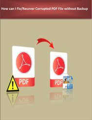 How can I Fix/Recover Corrupted PDF File without Backup