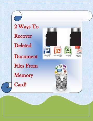 2 Ways To Recover Deleted Document Files From Memory Card!