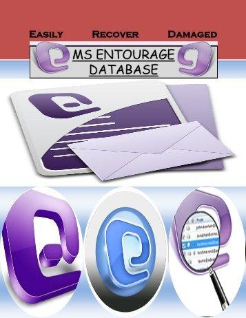 Easily Recover Damaged Entourage Database