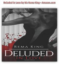 Deluded in Love by Ms Rema King - Amazon.com