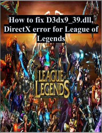 unknown directx error league of legends 2019