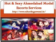 Get full enjoyment with full satisfaction in Ahmedabad escorts