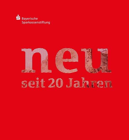 Bayerische Sparkassenstiftung: neu seit 20 Jahren