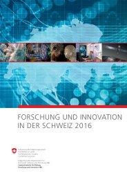 Forschung und Innovation in der Schweiz 2016