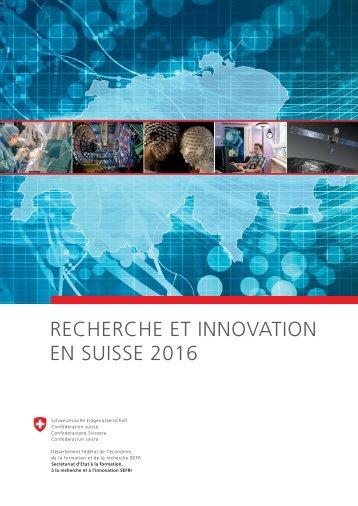 Recherche et Innovation en Suisse 2016