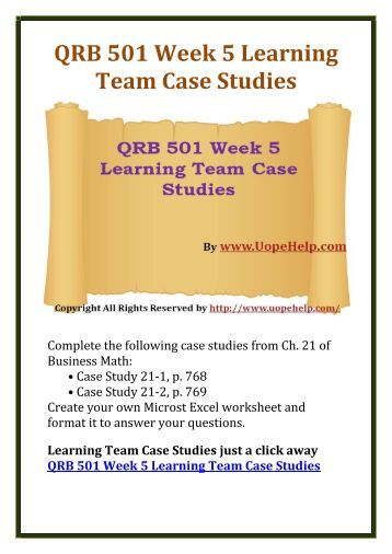 Phoenix QRB 501 Week 2 Learning Team Case Studies