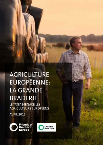 AGRICULTURE EUROPÉENNE LA GRANDE BRADERIE