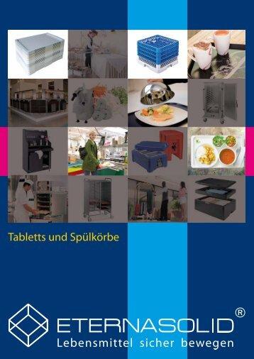 ETERNASOLID® - Tabletts und Spülkörbe