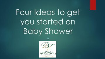 Four Ideas to get you started on Baby Shower