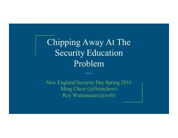 Chipping Away At The Security Education Problem