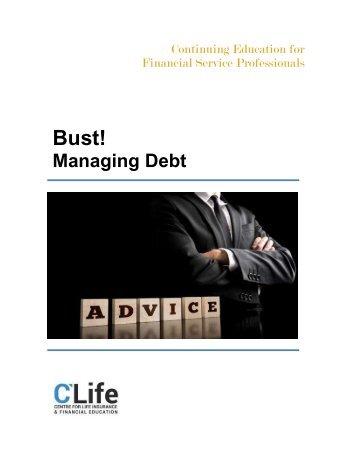 Bust! Managing Debt
