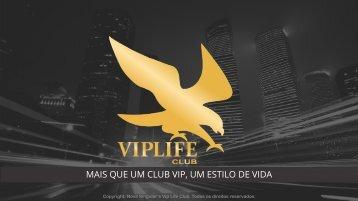 Vip Life teste