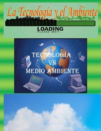 LA TECNOLOGIA Y EL AMBIENTE