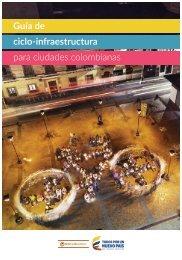 Guía de ciclo-infraestructura para ciudades colombianas