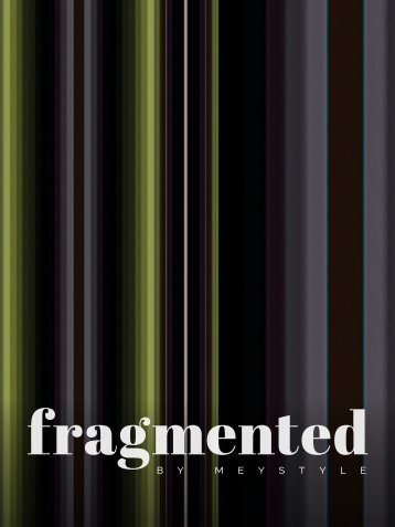 Fragmented by Meystyle
