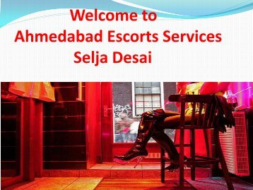 Welcome to Ahmedabad escorts