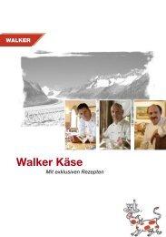 Walker Käse - Arnold Walker AG