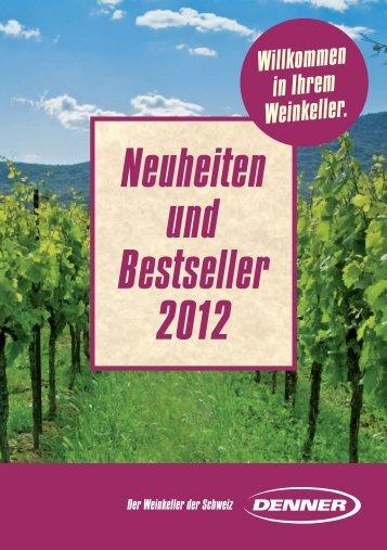 Neuheiten und Bestseller 2012 - Denner Wineshop.ch