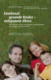 Emotional gesunde Kinder -; entspannte Eltern