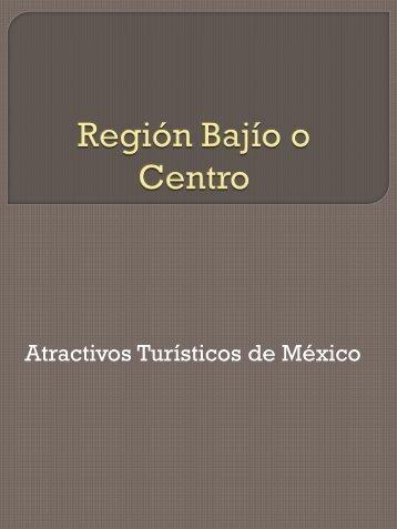 Región Bajío o Centro
