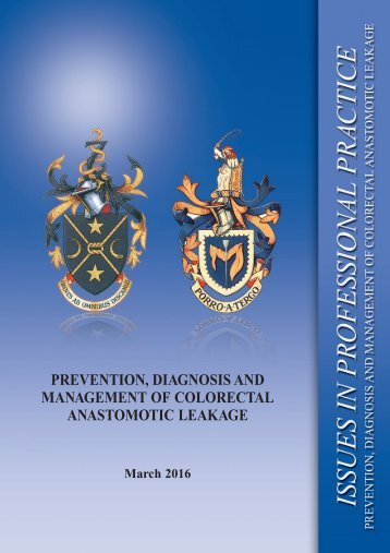 PREVENTION DIAGNOSIS AND MANAGEMENT OF COLORECTAL ANASTOMOTIC LEAKAGE