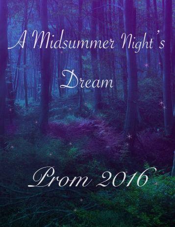 A Midsummer Night's Dream Prom 2016