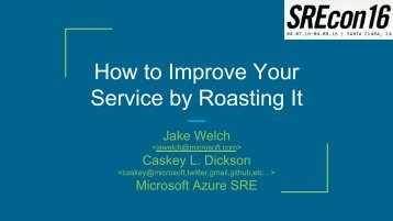 How to Improve Your Service by Roasting It