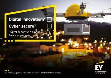 Digital innovation? Cyber secure?