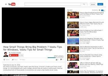 How Small Things Bring Big Problem ? Vastu Tips for Windows, Vastu Tips for Small Things