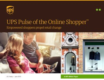 UPS Pulse of the Online Shopper
